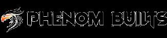 Phenom Builts